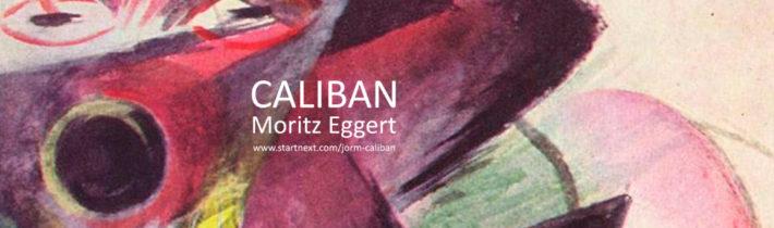 kulturMut 2018 – CALIBAN – Moritz Eggert